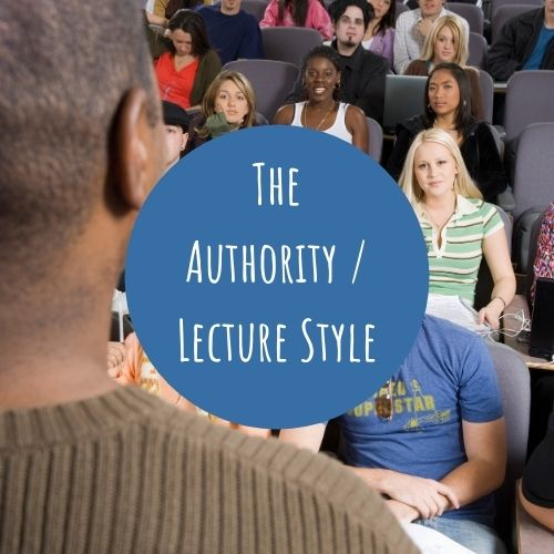 The Authority or Lecture Style