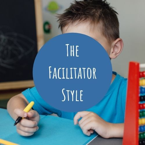 The Facilitator Style