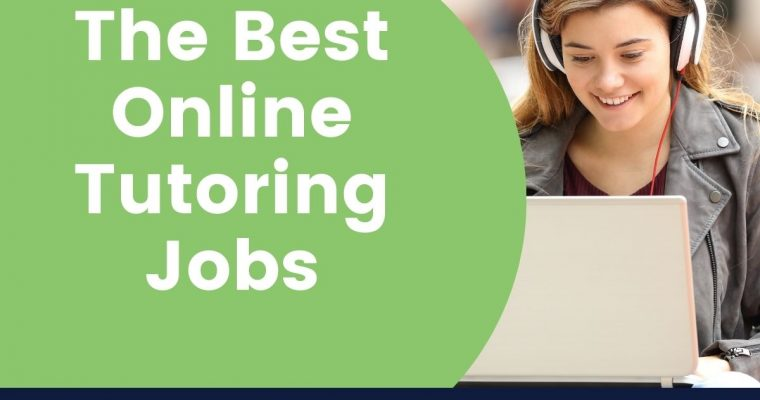 The 7 Best Online Tutoring Jobs in 2021- Work from Home