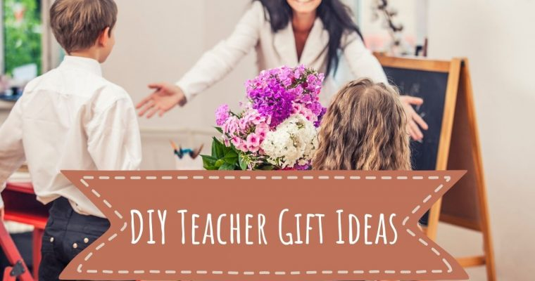 5 Simple and Affordable DIY Teacher Gift Ideas