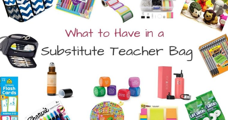 What You Need in Your Substitute Teacher Bag – With Checklist