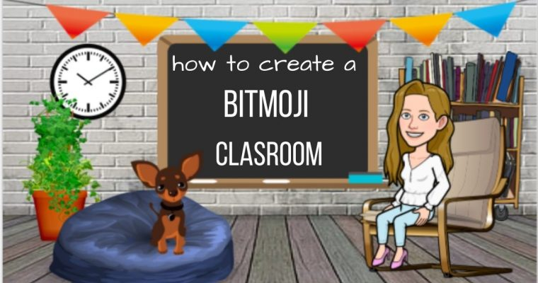 How to Create a Bitmoji Classroom in 6 Simple Steps