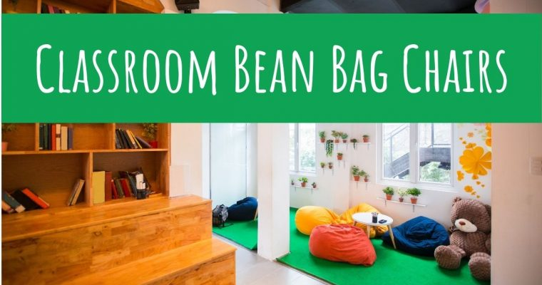 10 Classroom Bean Bag Chairs for a Cozy Reading Corner