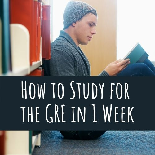 How to Study for the GRE in a Week