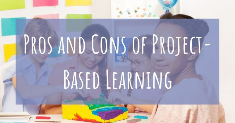 Pros and Cons of Project-Based Learning