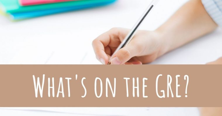 What's on the GRE – Three Sections Quickly Explained
