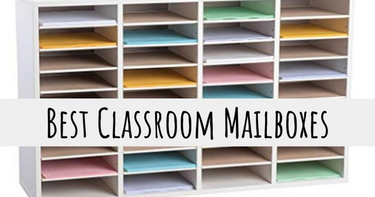 5 Best Classroom Mailboxes for an Organized Classroom