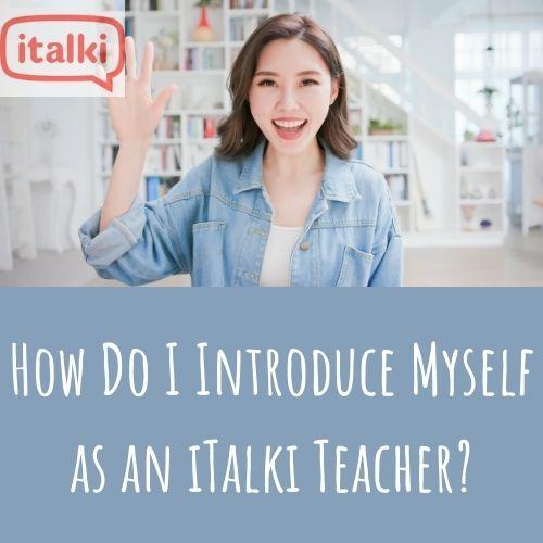 italki teacher introduction