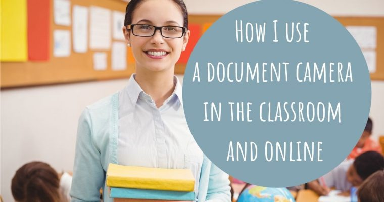 How to Use a Document Camera in the Classroom and Online