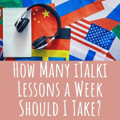 how many iTalki lessons per week