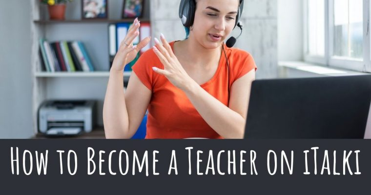 How to Become a Teacher on iTalki