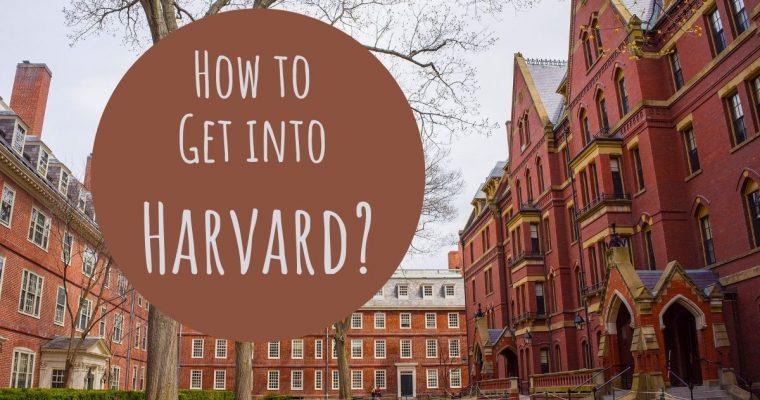 Prepscholar How to Get into Harvard