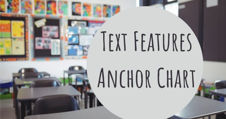 How to Make A Text Features Anchor Chart