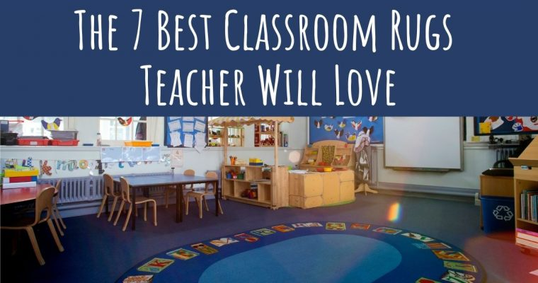 7 Best Classroom Rugs from Amazon in 2021