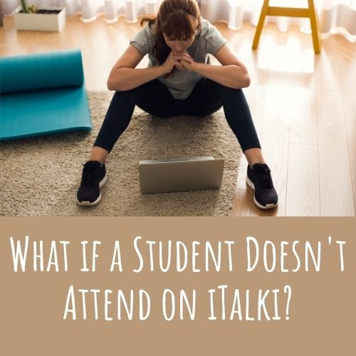 student does not attend lesson on italki