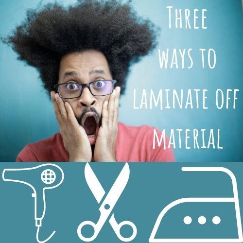 laminate off material