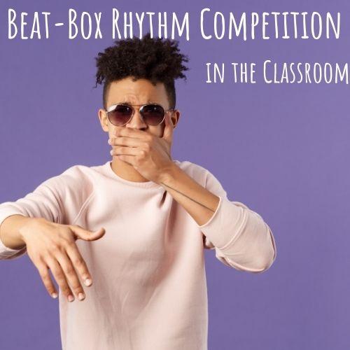 beat-box rhythm as a brain break activity