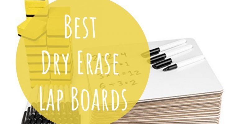 Best Dry Erase Lap Boards for the Classroom and On-the-Go